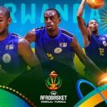 Rwanda want to return to FIBA AfroBasket with a bang!